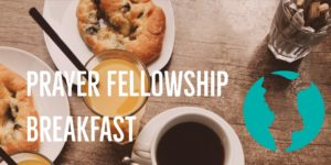 Fellowship Prayer Breakfast @ The Well Community Church